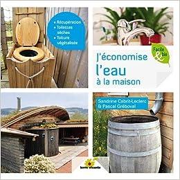 Amazonfr Jéconomise Leau à La Maison Sandrine Cabrit