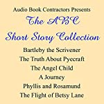 The ABC Short Story Collection | Herman Melville,H.G. Wells,Stephen Crane,Edith Wharton,Virginia Woolf,Sarah Orne Jewett