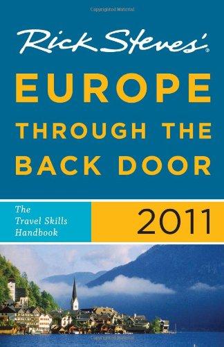 Rick Steves' Europe Through the Back Door 2011: The Travel Skills Handbook pdf epub