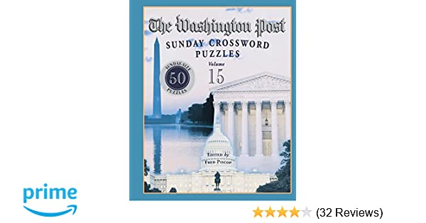 The Washington Post Sunday Crossword Puzzles Volume 15 Fred Piscop