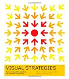 Visual Strategies, Felice C. Frankel and Angela H. DePace, 0300176449