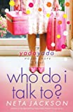 yada yada house of hope series - Who Do I Talk To? (Yada Yada House of Hope Series, Book 2)
