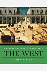 The West: A New History (First Edition)  (Vol. One-Volume) Paperback