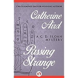 Passing Strange (The C. D. Sloan Mysteries)