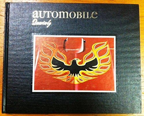 AUTOMOBILE QUARTERLY:  VOLUME 15, NUMBER 3, FIRST QUARTER 1977: FIREBIRD TRANS AM:  DE DION-BOUTON: MASERATI