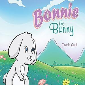 Bonnie the Bunny Audiobook