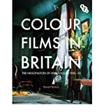 [(Colour Films in Britain: The Negotiation of Innovation 1900-1955 )] [Author: Sarah Street] [Nov-2012]