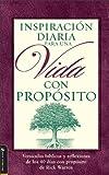 Inspiracion Diaria Para Una Vida Con Proposito, Rick Warren, 0829743057