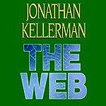 The Web: Alex Delaware, Book 10 | Jonathan Kellerman