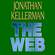 The Web : Alex Delaware, Book 10 | Jonathan Kellerman