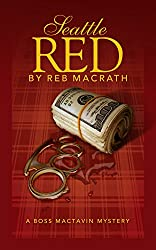 Seattle Red (The Boss MacTavin Action Mysteries Book 4)
