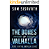 The Bones of Valhalla (Purge of Babylon, Book 9)