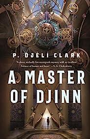 A Master of Djinn (Dead Djinn Universe, 1)