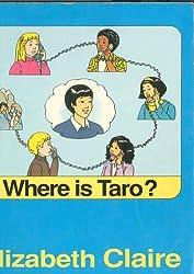 Where Is Taro?