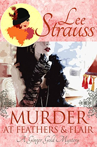 Murder At Feathers & Flair by Lee Strauss ebook deal