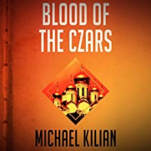 Blood of the Czars Audiobook by Michael Kilian Narrated by Natasha Soudek
