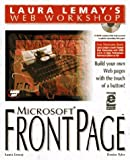 FrontPage (Laura Lemay's Web Workshop) by Denise Tyler (1996-07-06)