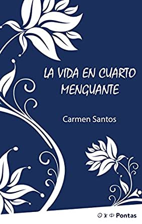 La vida en cuarto menguante eBook: Santos, Carmen: Amazon.es: Tienda Kindle