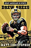 img - for Great Americans in Sports: Drew Brees book / textbook / text book