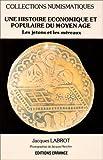Image de Une histoire économique et populaire du Moyen Age: Les jetons et les méreaux (Collections numism