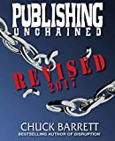 Publishing Unchained: Revised