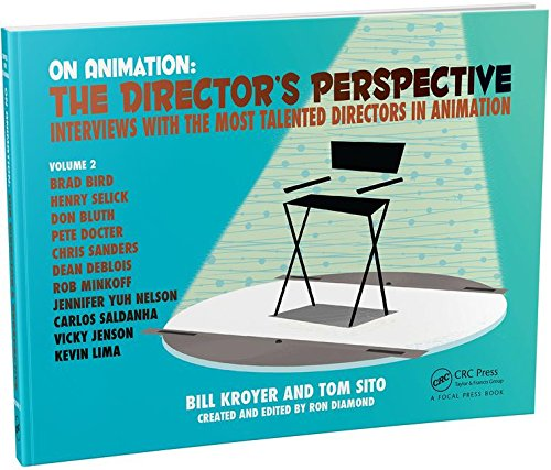 On Animation: The Director's Perspective Vol 2 (Volume 2)