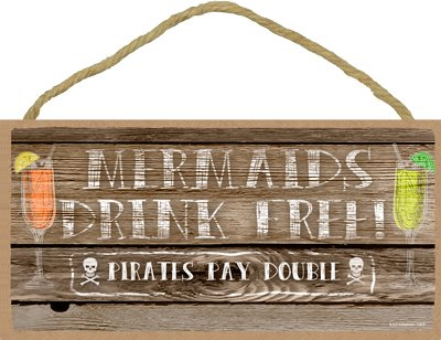 (13519) Mermaids drink free, Pirates pay double 5