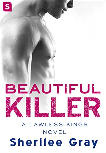 (Beautiful Killer: A Lawless Kings Romance)