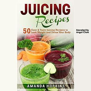 Juicing Recipes Audiobook
