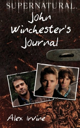 Supernatural: John Winchester's Journal ()