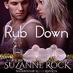 Rub Down: Ecstasy Spa, Book 3 | Suzanne Rock