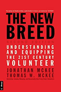 The New Breed: Second Edition: Understanding and Equipping the 21st Century Volunteer