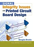 Signal Integrity Issues and Printed Circuit Board Design (paperback), Brooks, Douglas, 0133359476