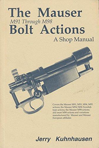 Mauser Bolt Action Shop Manual M91 Through M98/No 8058