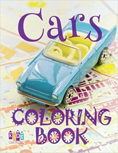 Cars Adult Coloring Book Car Colouring Books Adults Coloring Book Expert Adult Coloring Books Amazon Cars Coloring Book Volume 9 Publishing Kids Creative 9781986589055 Amazon Com Books
