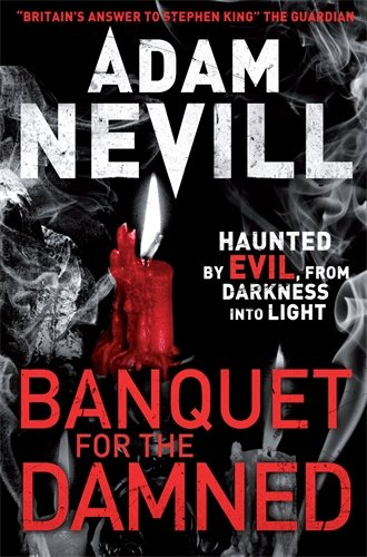 Book cover from Banquet for the Damned by Adam Nevill