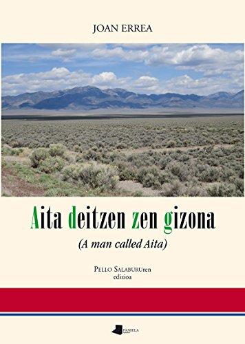 Aita deitzen zen gizona: (A man called Aita): 173 (Saio eta Testigantza) Joan Errea Paris