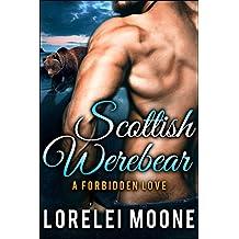 Scottish Werebear: A Forbidden Love: A BBW Bear Shifter Paranormal Romance (Scottish Werebears Book 3)
