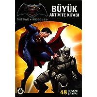 Batman v Superman - Büyük Aktivite Kitabı: 48 Efsane Sayfa!