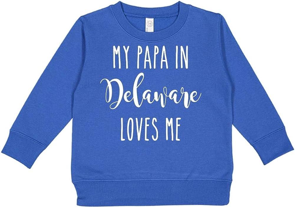 My Papa in Delaware Loves Me Toddler//Kids Sweatshirt