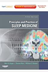 Principles and Practice of Sleep Medicine - E-Book: Expert Consult - Online and Print (PRINCIPLES & PRACTICE OF SLEEP MEDICINE (KRYGER)) Kindle Edition