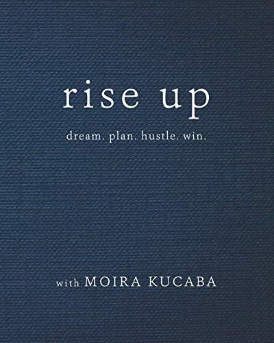 Rise Up: dream. plan. hustle. win. (Top 10 Best Live Performances)