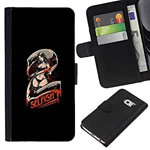 EJOY---Tirón de la caja Cartera de cuero con ranuras para tarjetas / Samsung Galaxy S6 EDGE / --Selfish 2 - Sezxy Machete Chica