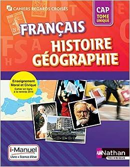 Francais Histoire Geographie Cap I Manuel Livre Et