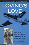 Loving's Love, Neal V. Loving, 1560983426