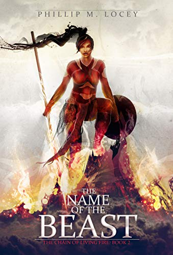 The Name Of The Beast The Chain Of Living Fire Book 2