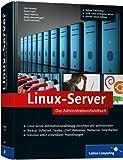 Linux-Server: Das Administrationshandbuch (Galileo Computing)