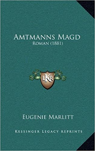 Book Amtmanns Magd: Roman (1881) (German Edition)