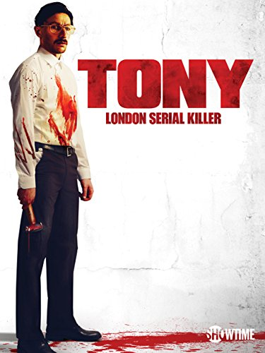 Tony: London Serial Killer