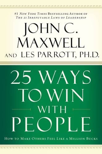 Download 25 Ways To Win With People: How To Make Others Feel Like A Million Bucks pdf epub